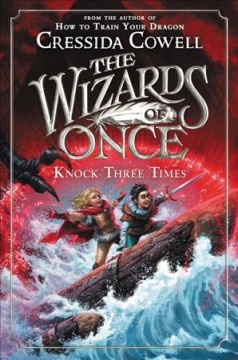 Knock three times /  written and illustrated by Cressida Cowell. - written and illustrated by Cressida Cowell.