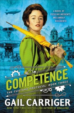 Competence /  Gail Carriger.
