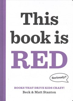 This book is red /  by Beck Stanton and Matt Stanton. - by Beck Stanton and Matt Stanton.