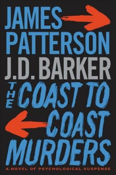 The coast-to-coast murders /  James Patterson, J. D. Barker. - James Patterson, J. D. Barker.