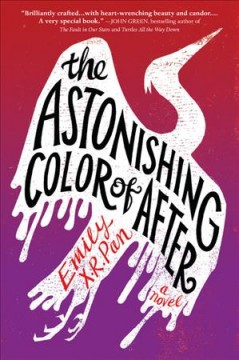 The astonishing color of after /  by Emily X.R. Pan. - by Emily X.R. Pan.