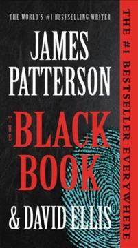 The black book /  James Patterson and David Ellis. - James Patterson and David Ellis.