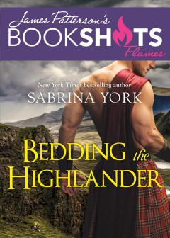 Bedding the Highlander /  Sabrina York.
