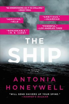 The ship /  Antonia Honeywell.