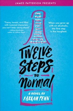 Twelve steps to normal /  Farrah Penn ; foreword by James Patterson. - Farrah Penn ; foreword by James Patterson.