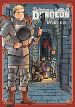 Delicious in dungeon Volume 1 /  Ryoko Kui ; translation, Taylor Engel ; lettering, Abigail Blackman. - Ryoko Kui ; translation, Taylor Engel ; lettering, Abigail Blackman.