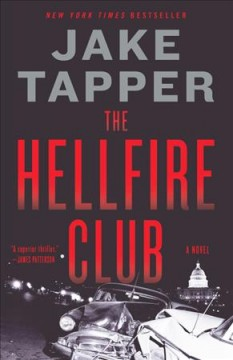 The hellfire club /  Jake Tapper. - Jake Tapper.