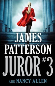 Juror #3 / James Patterson and Nancy Allen - James Patterson and Nancy Allen