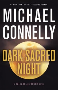 Dark Sacred Night / Michael Connelly - Michael Connelly
