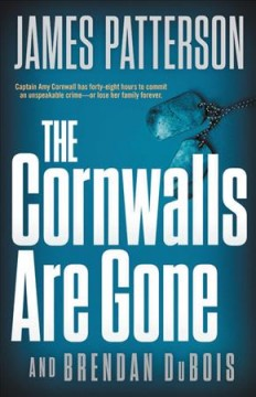 The Cornwalls Are Gone / James Patterson and Brendan DuBois - James Patterson and Brendan DuBois