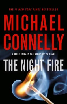 The Night Fire / Michael Connelly - Michael Connelly