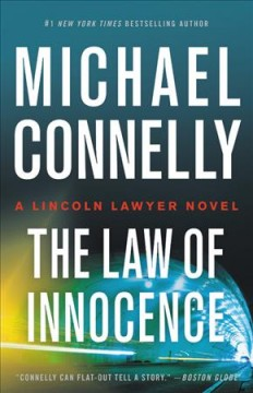 The Law Of Innocence / Michael Connelly - Michael Connelly