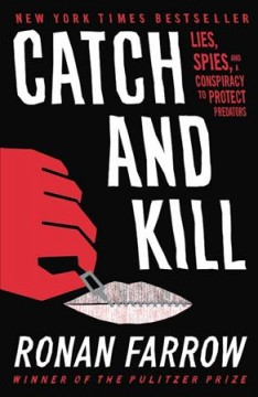 Catch And Kill / Ronan Farrow
