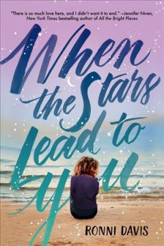 When the stars lead to you /  Ronni Davis.