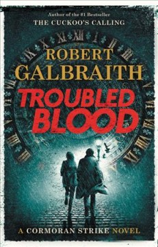 Troubled Blood / Robert Galbraith - Robert Galbraith