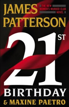 21st birthday /  James Patterson and Maxine Paetro. - James Patterson and Maxine Paetro.