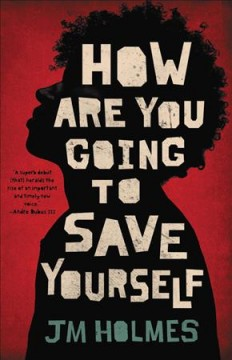 How are you going to save yourself /  JM Holmes. - JM Holmes.