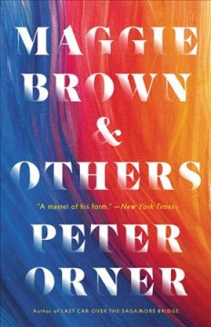 Maggie Brown & others /  Peter Orner. - Peter Orner.