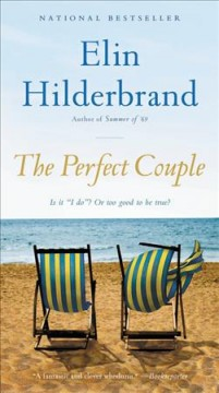 The perfect couple : a novel / Elin Hilderbrand.