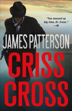 Criss Cross / James Patterson - James Patterson