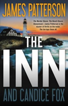 The Inn / James Patterson and Candice Fox - James Patterson and Candice Fox