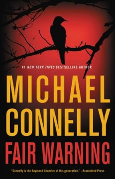 Fair Warning / Michael Connelly - Michael Connelly