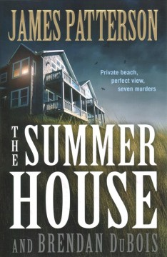 The Summer House / James Patterson and Brendan DuBois - James Patterson and Brendan DuBois