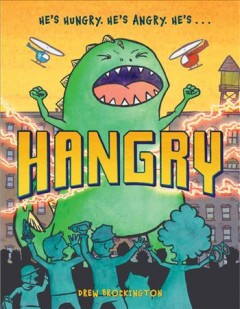 Hangry /  by Drew Brockington. - by Drew Brockington.