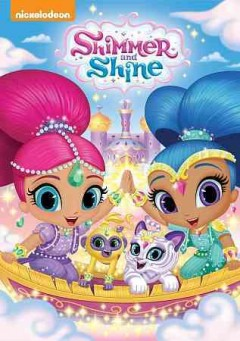 Shimmer and shine /  Nickelodeon. - Nickelodeon.