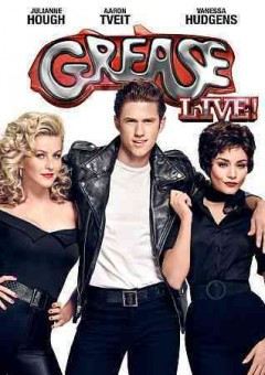Grease live! /  Marc Platt Productions ; Paramount Television ; produced by Greg Sills, Adam Siegel ; screenplay by Bronte Woodard ; adaptation by Allan Carr ; directed by Thomas Kail.