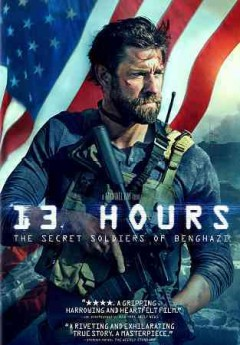 13 hours : the secret soldiers of Benghazi / Paramount Pictures presents ; a 3 Arts Entertainment/Bay Films production ; a Michael Bay film ; produced by Erwin Stoff, Michael Bay ; screenplay by Chuck Hogan ; directed by Michael Bay. - Paramount Pictures presents ; a 3 Arts Entertainment/Bay Films production ; a Michael Bay film ; produced by Erwin Stoff, Michael Bay ; screenplay by Chuck Hogan ; directed by Michael Bay.