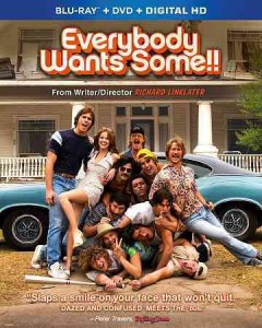 Everybody wants some!! /  produced by Megan Ellison, Ginger Sledge, Richard Linklater ; written and directed by Richard Linklater. - produced by Megan Ellison, Ginger Sledge, Richard Linklater ; written and directed by Richard Linklater.