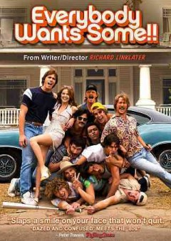 Everybody wants some!! /  Paramount Pictures and Annapurna Pictures present ; a Detour Filmproduction ; produced by Megan Ellison, Ginger Sledge, Richard Linklater ; written and directed by Richard Linklater.
