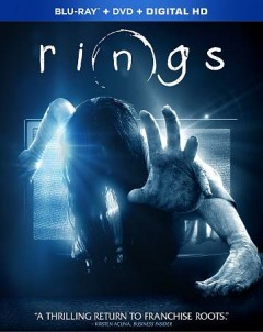 Rings /  produced by Walter F. Parkes, Laurie MacDonald ; screenplay by David Loucka and Jacob Estes and Akiva Goldsman ; directed by Javier Guitierrez. - produced by Walter F. Parkes, Laurie MacDonald ; screenplay by David Loucka and Jacob Estes and Akiva Goldsman ; directed by Javier Guitierrez.