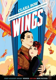 Wings /  director, William A. Wellman. - director, William A. Wellman.