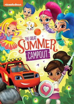 Nickelodeon Favorites - Great Summer Campout!.