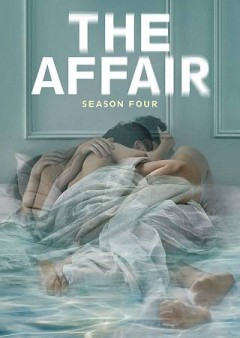 The affair : season four [4-disc set] / Showtime presents ; created by Sarah Treem & Hagai Levi. - Showtime presents ; created by Sarah Treem & Hagai Levi.