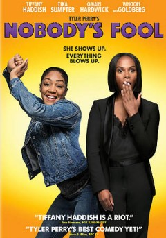 Nobody's fool /  Paramount Pictures, Paramount Players, Tyler Perry Studios and BET Films present ; a Tyler Perry Studios production ; producer, Mark E. Swinton ; produced by Will Areu ; executive produced, written, and directed by Tyler Perry.