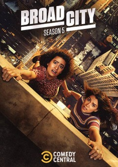 Broad City : season 5 [2-disc set] / created by Abbi Jacobson & Ilana Glazer ; Paper Kite Productions ; 3 Arts Entertainment ; Jax Media ; a presentation of Comedy Central.