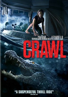 Crawl /  Paramount Pictures presents a Raimi Productions/Fire Axe Pictures production ; produced by Craig Flores, Sam Raimi, Alexandre Aja ; written by Michael Rasmussen & Shawn Rasmussen ; directed by Alexander Aja. - Paramount Pictures presents a Raimi Productions/Fire Axe Pictures production ; produced by Craig Flores, Sam Raimi, Alexandre Aja ; written by Michael Rasmussen & Shawn Rasmussen ; directed by Alexander Aja.