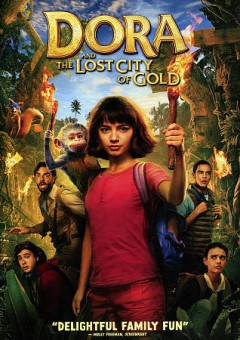 Dora and the lost city of gold /  directed by James Bobin.