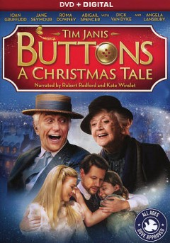 Buttons : a Christmas tale / a Cranberry Island Films production ; produced by Elizabeth Demmer ; screenplay by Tim Janis and Elizabeth Demmer ; directed by Tim Janis. - a Cranberry Island Films production ; produced by Elizabeth Demmer ; screenplay by Tim Janis and Elizabeth Demmer ; directed by Tim Janis.