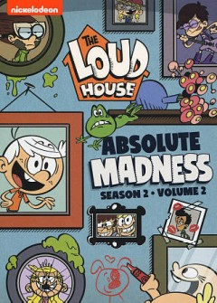 The Loud House : Absolute Madness Season 2 Volume 2.