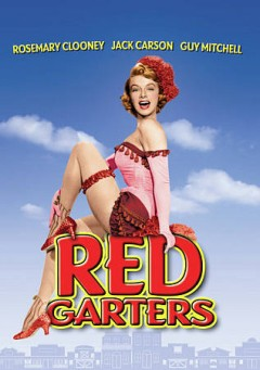 Red garters /  Paramount Pictures presents ; written by Michael Fessier ; produced by Pat Duggan ; directed by George Marshall. - Paramount Pictures presents ; written by Michael Fessier ; produced by Pat Duggan ; directed by George Marshall.