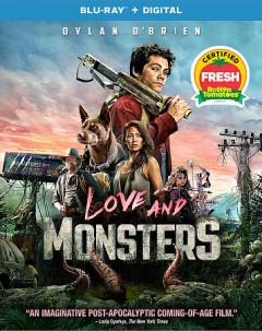 Love and monsters /  screenplay by Brian Duffield ; written and directed by Michael Matthews. - screenplay by Brian Duffield ; written and directed by Michael Matthews.