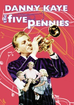 The five pennies /  produced by Jack Rose ; screenplay by Jack Rose and Melville Shavelson ; directed by Melville Shevelson. - produced by Jack Rose ; screenplay by Jack Rose and Melville Shavelson ; directed by Melville Shevelson.