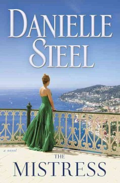 The Mistress / Danielle Steel - Danielle Steel
