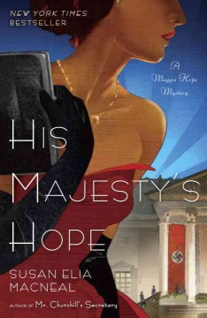 His Majesty's Hope : a Maggie Hope mystery / Susan Elia MacNeal.