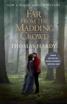 Far from the madding crowd /  Thomas Hardy.
