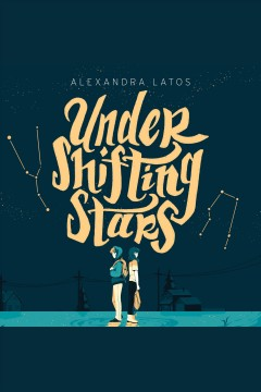 Under shifting stars /  Alexandra Latos. - Alexandra Latos.